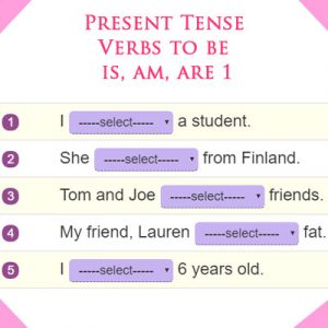 Present Tense Verbs to be is, am, are 1 Present Tense Verbs to be is, am, are 1