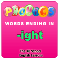 Phonics – ight words – Ending Sounds – English phonic lessons Phonics – ight words – Ending Sounds – English phonic lessons