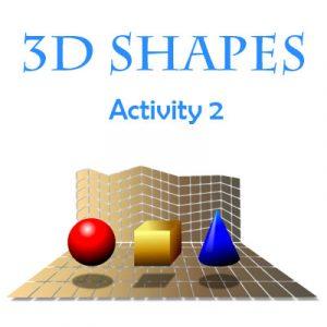 3D Shapes Activity 2 3D Shapes Activity 2