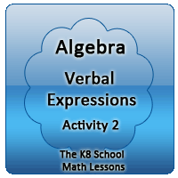Mathematics Algebra – Verbal Expressions – Activity 2