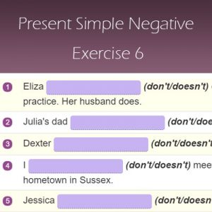 Proverbs Quiz 4 Present Simple Negative Exercise 6