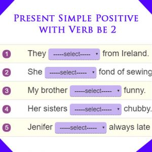 Present Simple Positive with Verb be 2 Present Simple Positive with Verb be 2