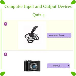 ICT Computer Input and Output Devices Quiz 4