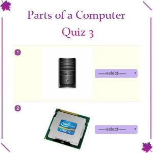 ICT Parts of a Computer Quiz 3