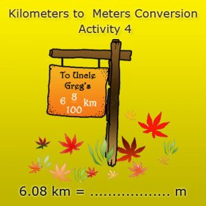 Converting kilometres into meters Activity 4 Converting kilometres into meters Activity 4