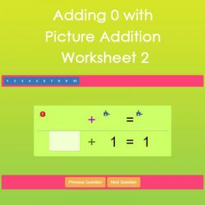 Adding with 0 Picture Addition Worksheet 2 Adding with 0 Picture Addition Worksheet 2