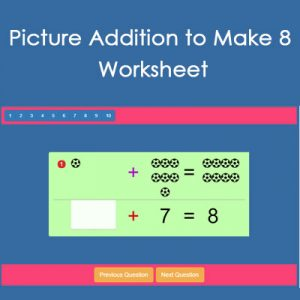 Picture Addition to Make 8 Worksheet Picture Addition to Make 8 Worksheet