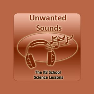 Science Unwanted Sounds