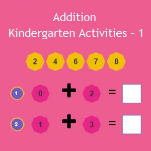 Addition Kindergarten Activities – 1 Addition Kindergarten Activities – 1
