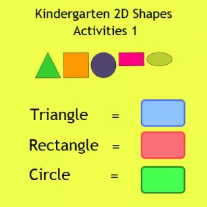 Kindergarten 2D Shapes Activities 1 Kindergarten 2D Shapes Activities 1