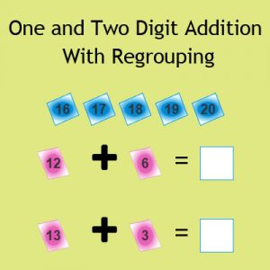 One and Two Digit Addition With Regrouping