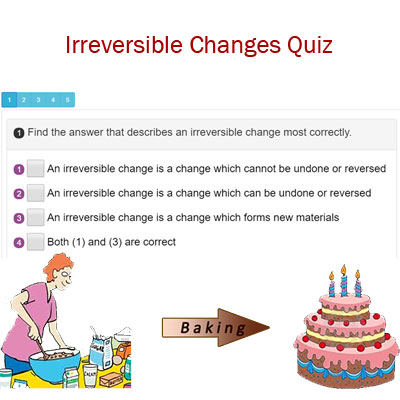 Irreversible Changes Quiz