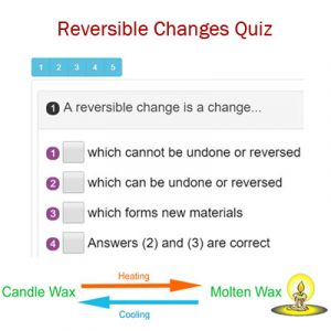 Science Reversible Changes Quiz