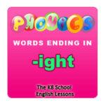 Phonics for kids -ight Ending Sounds Phonics for kids -ight Ending Sounds