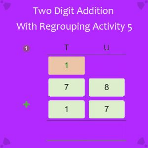 Adding Two Digit Numbers with Regrouping Activity 5
