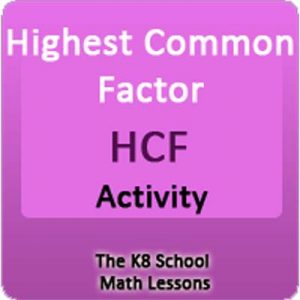 Highest Common Factor Activity Highest Common Factor Activity