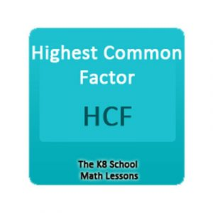 Key Stage Two Highest Common Factor – HCF