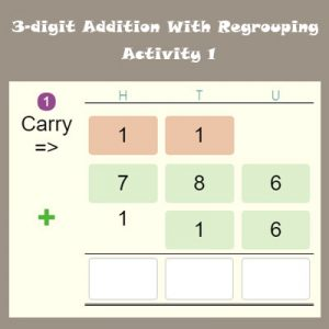 3-digit Addition With Regrouping Activity 1 3-digit Addition With Regrouping Activity 1
