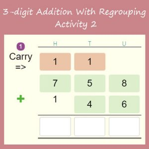 3-digit Addition With Regrouping Activity 2 3-digit Addition With Regrouping Activity 2