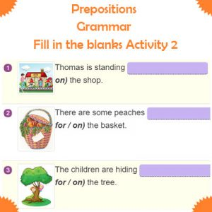 Prepositions Grammar – Fill in the blanks Activity 2 Prepositions Grammar – Fill in the blanks Activity 2