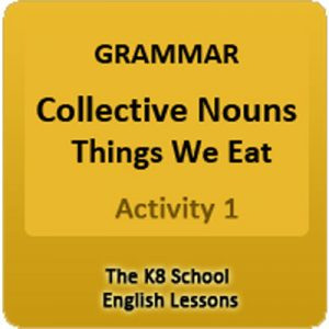 Collective Nouns Things we eat Activity 2 Collective Nouns Things we eat Activity 2