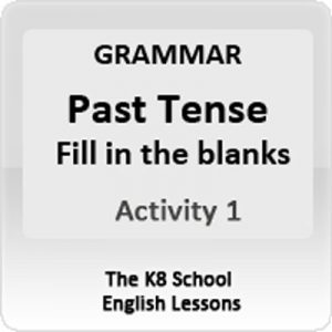 Past Tense Grammar Activity 1 Past Tense Grammar Activity 1