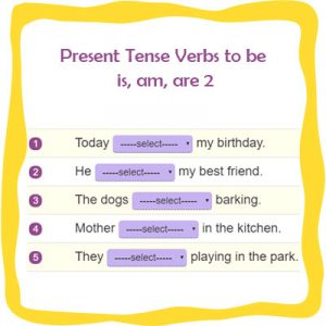 Present Tense Verbs to be is, am, are 2