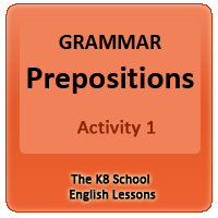 Grammar – Prepositions -Activity 1 Grammar – Prepositions -Activity 1