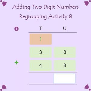 Adding Two Digit Numbers Regrouping Activity 8 Adding Two Digit Numbers Regrouping Activity 8