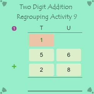 Two Digit Addition Regrouping Activity 9 Two Digit Addition Regrouping Activity 9