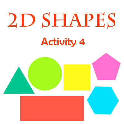 2D Shape Activity 4 2D Shape Activity 4
