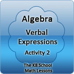 Algebra Verbal Expressions Activity 2 Algebra Verbal Expressions Activity 2