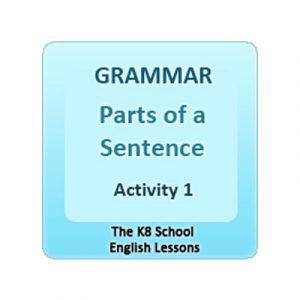 Grammar Parts of a Sentence Activity 1 Grammar Parts of a Sentence Activity 1