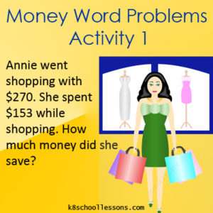 Money Word Problems Activity 1 Money Word Problems Activity 1