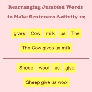 Rearranging Jumbled Words to Make Sentences Activity 12 Rearranging Jumbled Words to Make Sentences Activity 12