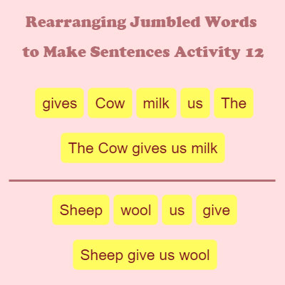 Rearranging Jumbled Words to Make Sentences Activity 12