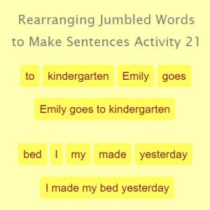 Subject and Predicate of a Sentence Rearranging Jumbled Words to Make Sentences Activity 21