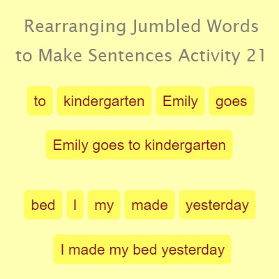 Rearranging Jumbled Words to Make Sentences Activity 21