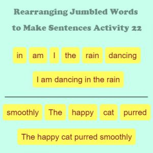 Subject and Predicate of a Sentence Rearranging Jumbled Words to Make Sentences Activity 22