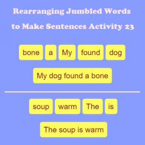 Subject and Predicate of a Sentence Rearranging Jumbled Words to Make Sentences Activity 23