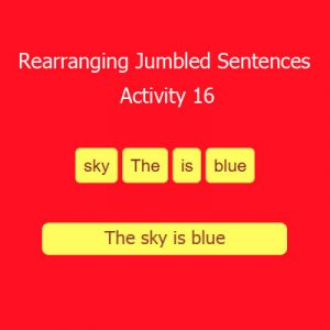 Rearranging Jumbled Sentences Activity 16 Rearranging Jumbled Sentences Activity 16