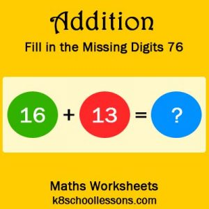 Addition Fill in the Missing Digits 76 Addition Fill in the Missing Digits 76
