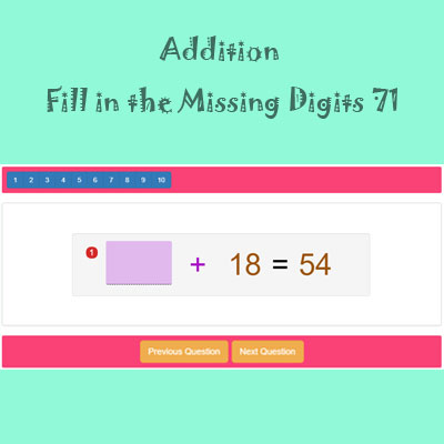 Addition Fill in the Missing Digits 71