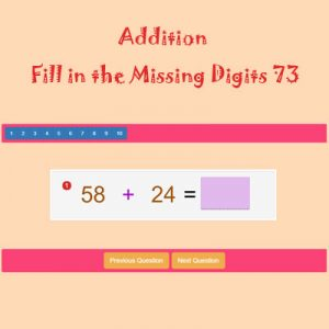 Addition Fill in the Missing Digits 73 Addition Fill in the Missing Digits 73