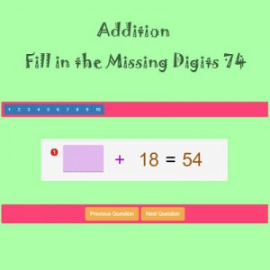 Addition Fill in the Missing Digits 74 Addition Fill in the Missing Digits 74
