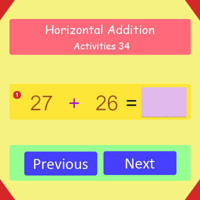 Horizontal Addition Activities 34 Horizontal Addition Activities 34