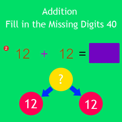 Addition Fill in the Missing Digits 40