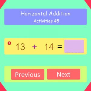 Horizontal Addition Activities 45 Horizontal Addition Activities 45