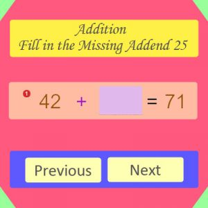 Addition Fill in the Missing Addend 25 Addition Fill in the Missing Addend 25
