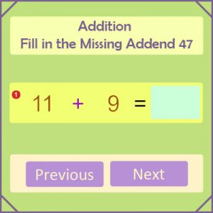Addition Fill in the Missing Addend 47 Addition Fill in the Missing Addend 47